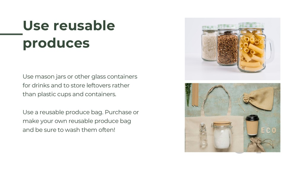 Use mason jars or other glass containers for dr...