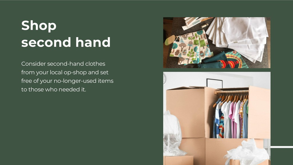 Shop second hand Consider second-hand clothes f...