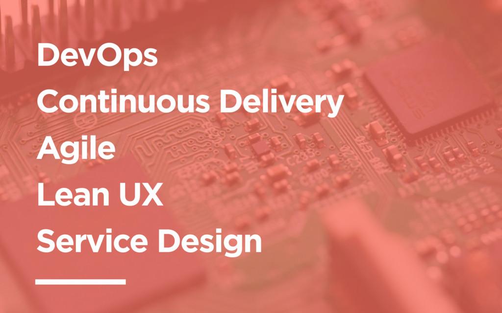 DevOps Continuous Delivery Agile Lean UX Servic...