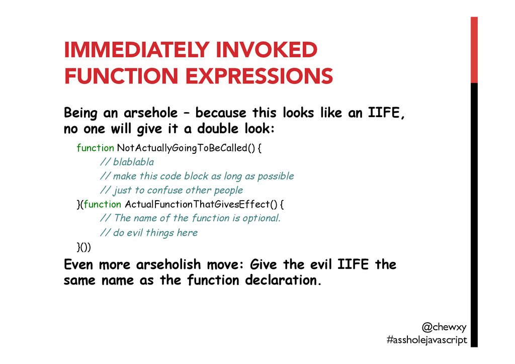 IMMEDIATELY INVOKED FUNCTION EXPRESSIONS Being ...