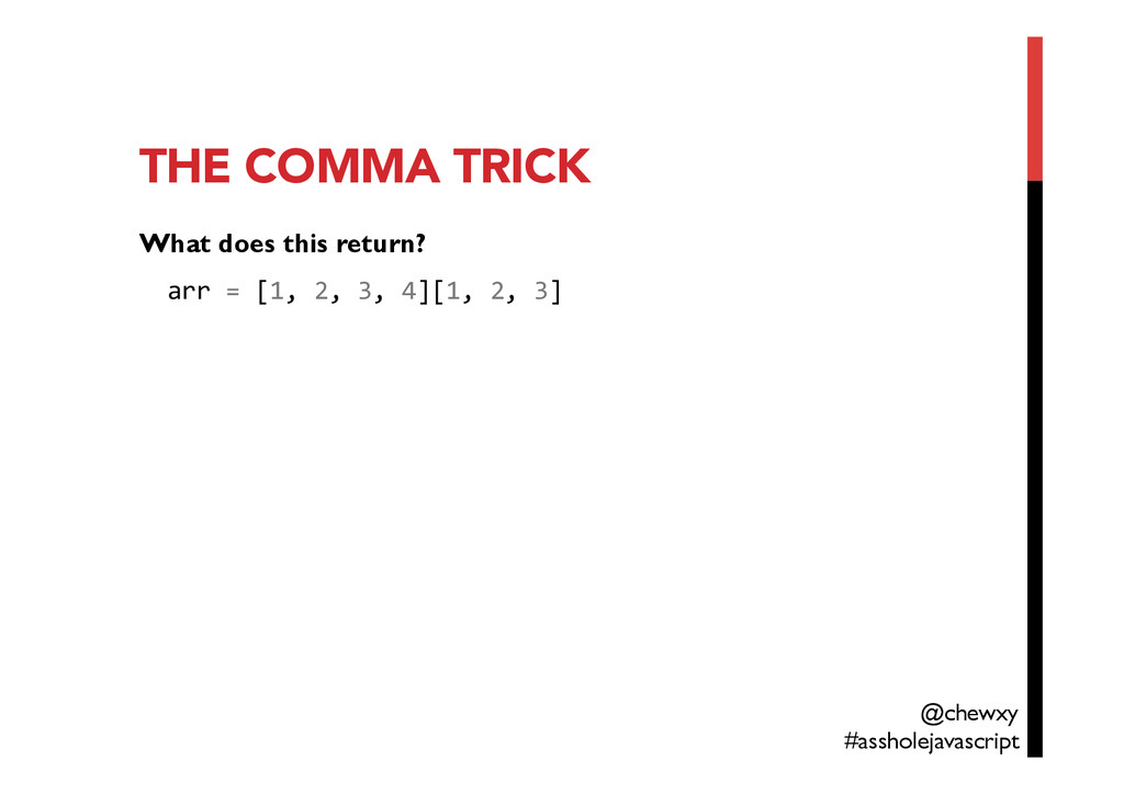 THE COMMA TRICK