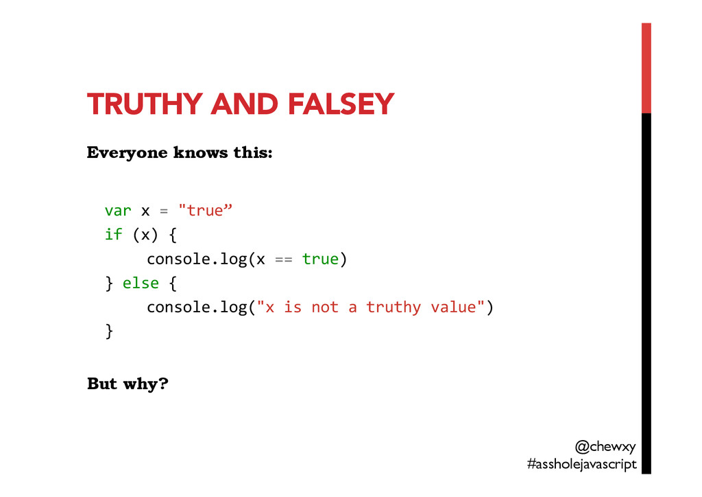 TRUTHY AND FALSEY