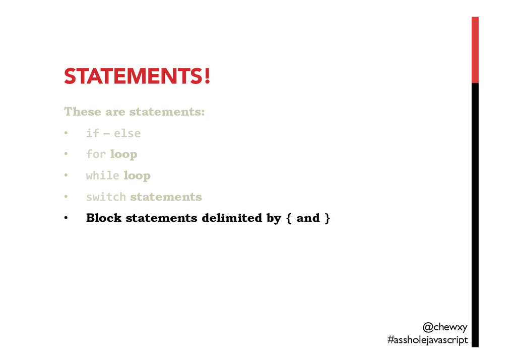 STATEMENTS!