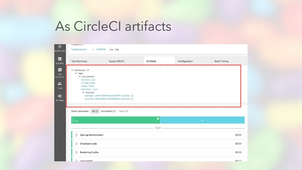 As CircleCI artifacts