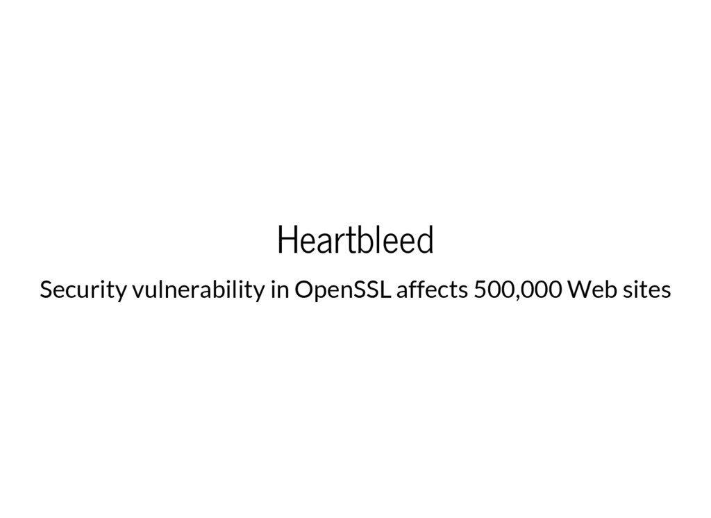 Heartbleed Security vulnerability in OpenSSL af...