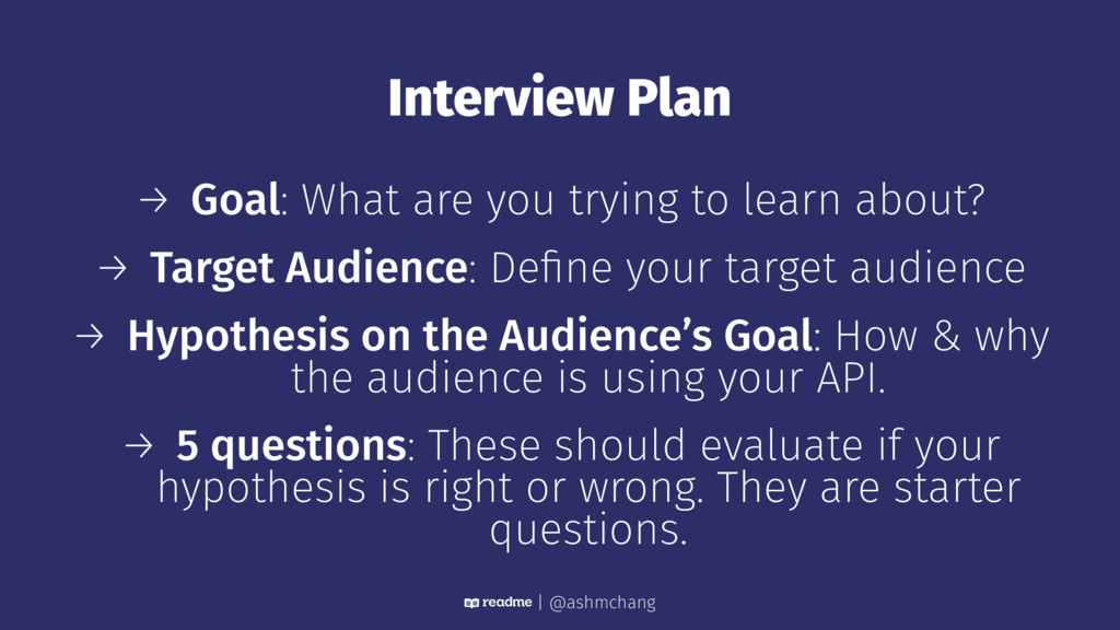 Interview Plan → Goal: What are you trying to l...