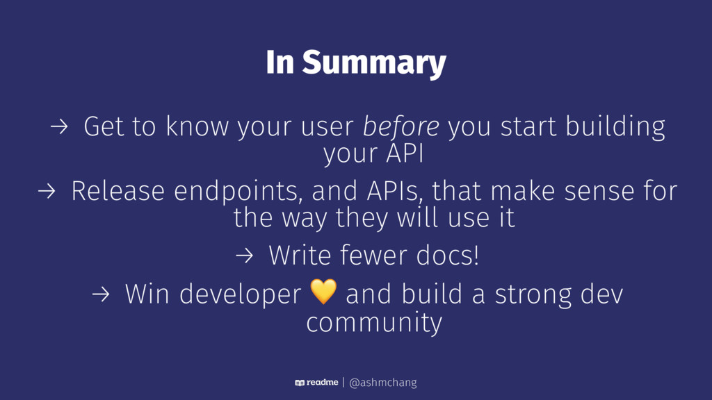 In Summary → Get to know your user before you s...