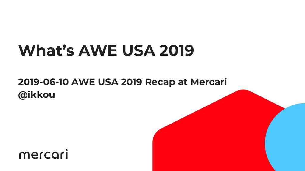What's AWE USA 2019 2019-06-10 AWE USA 2019 Rec...
