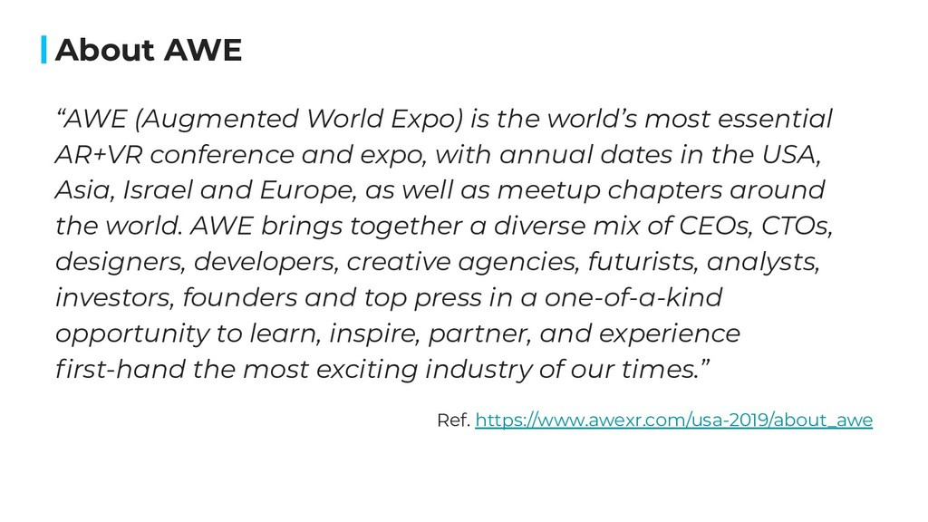 """AWE (Augmented World Expo) is the world's most..."
