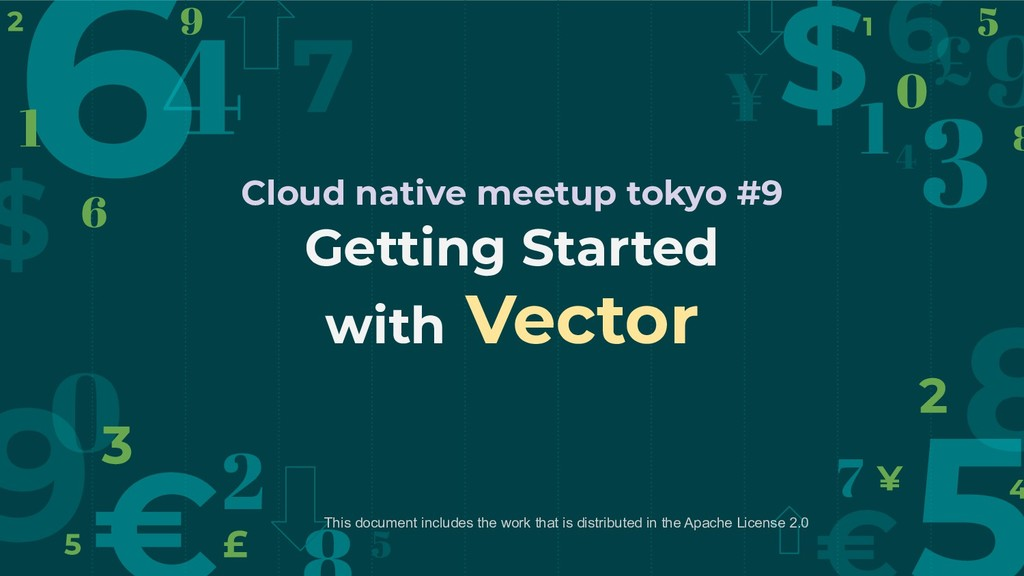 Getting Started with Vector Cloud native meetup...