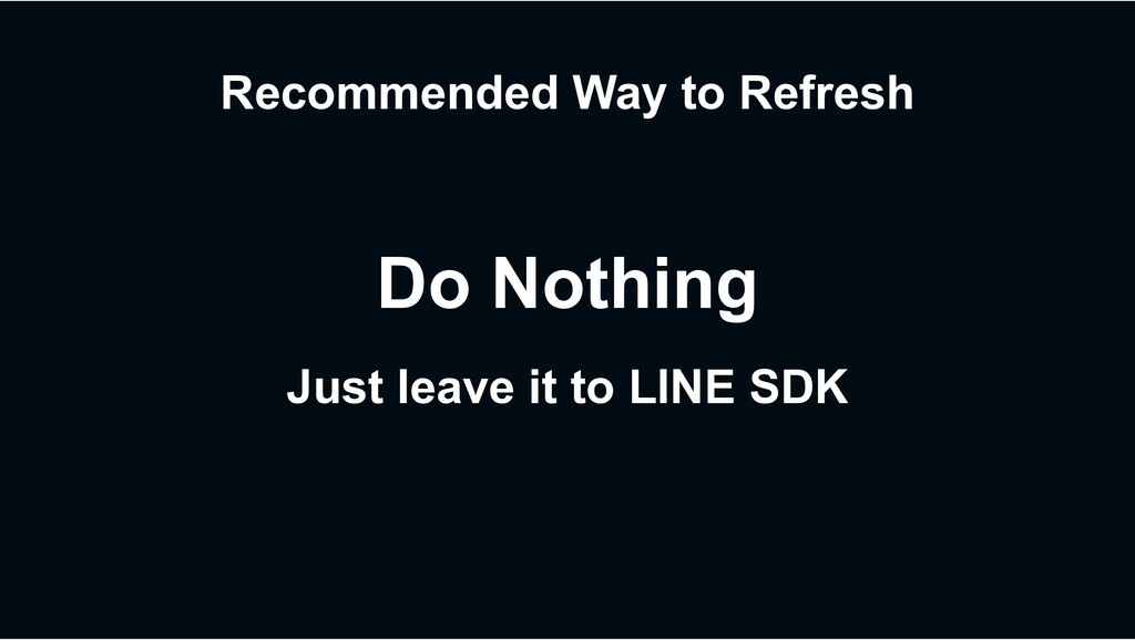 Recommended Way to Refresh Just leave it to LIN...