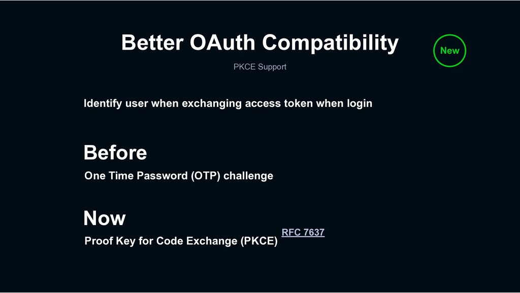 Better OAuth Compatibility PKCE Support New Bef...