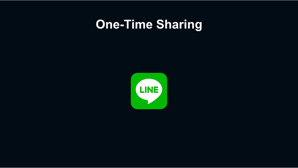 One-Time Sharing