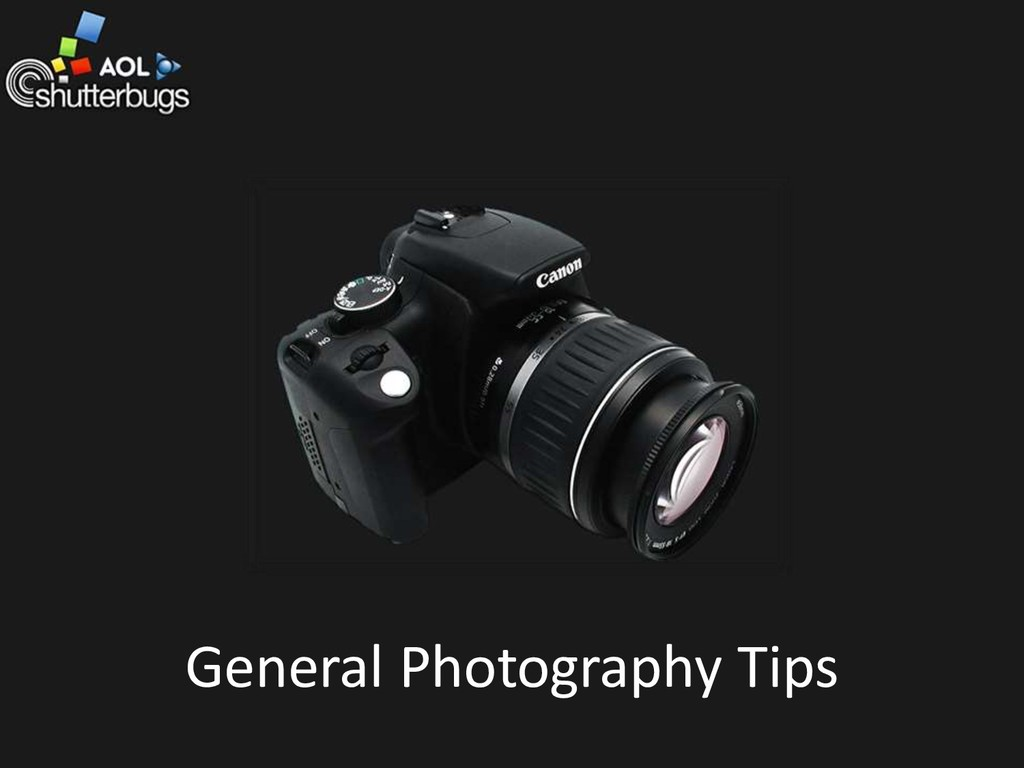 General Photography Tips