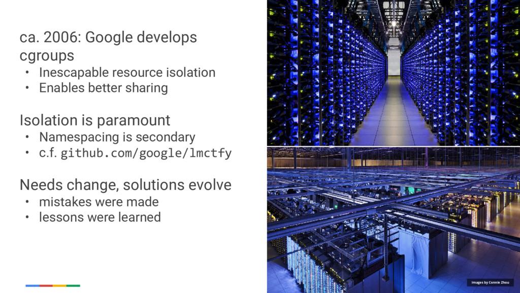 Google Cloud Platform ca. 2006: Google develops...