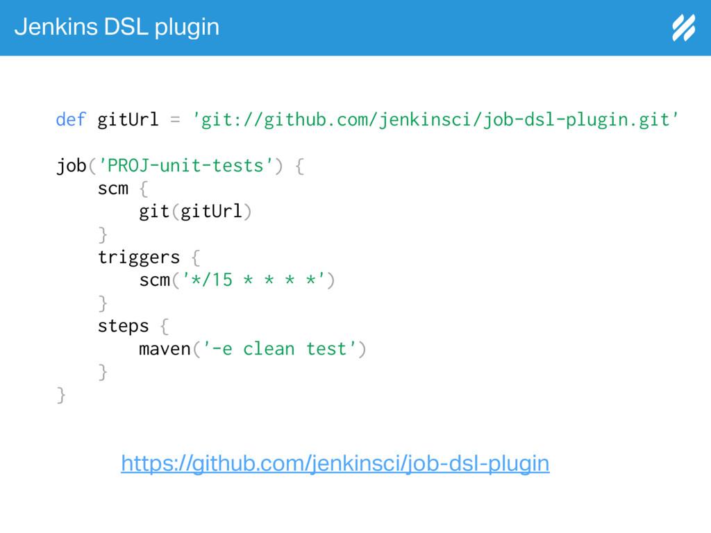 Jenkins DSL plugin https://github.com/jenkinsci...