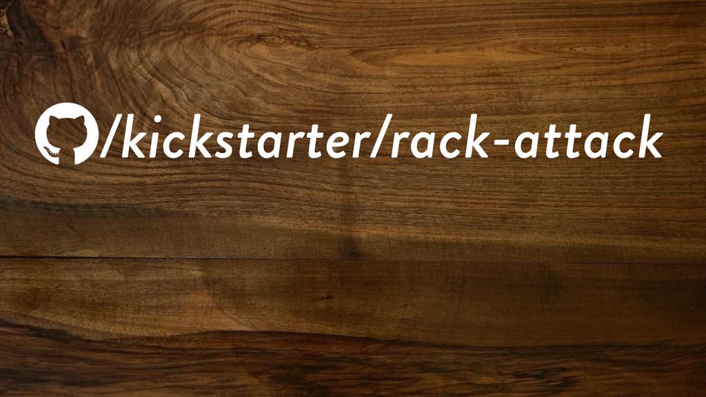 /kickstarter/rack-attack