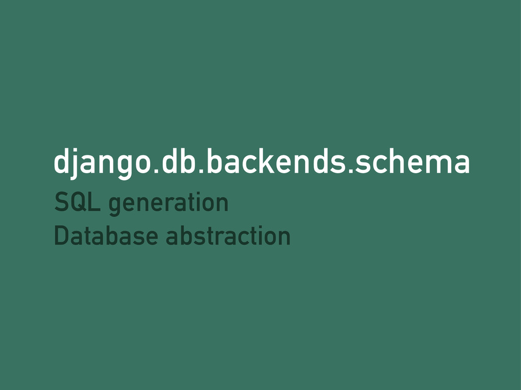 django.db.backends.schema SQL generation Databa...
