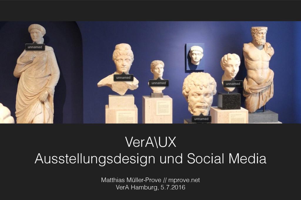 VerA\UX Ausstellungsdesign und Social Media Ma...