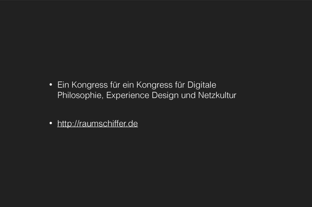 • Ein Kongress für ein Kongress für Digitale Ph...