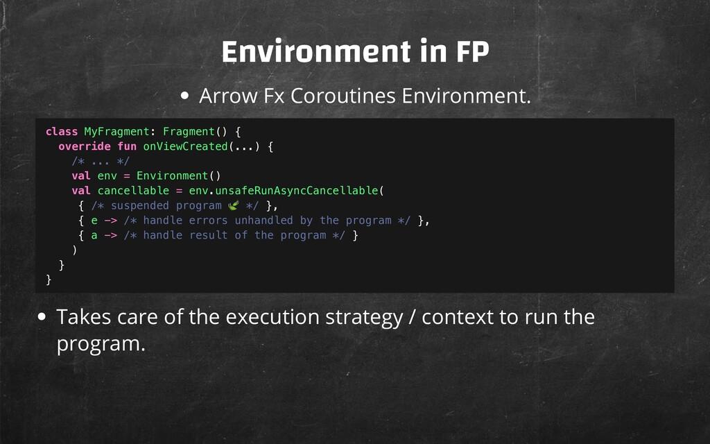 Environment in FP Arrow Fx Coroutines Environme...