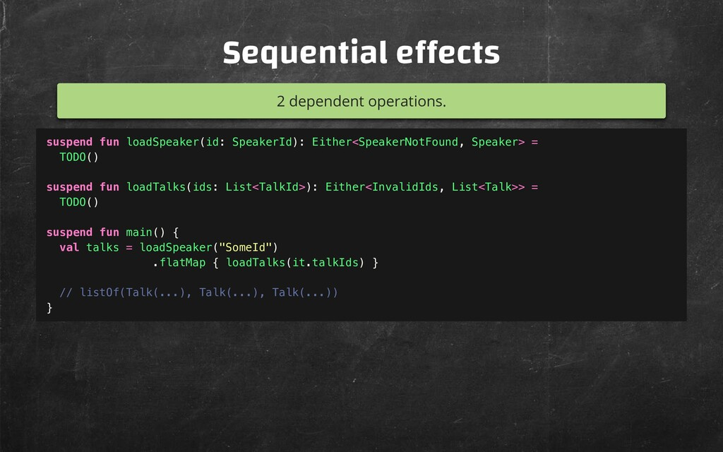 Sequential e ects 2 dependent operations. suspe...