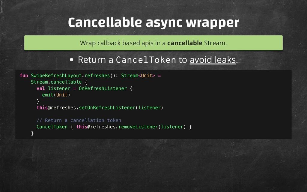 Cancellable async wrapper Wrap callback based a...