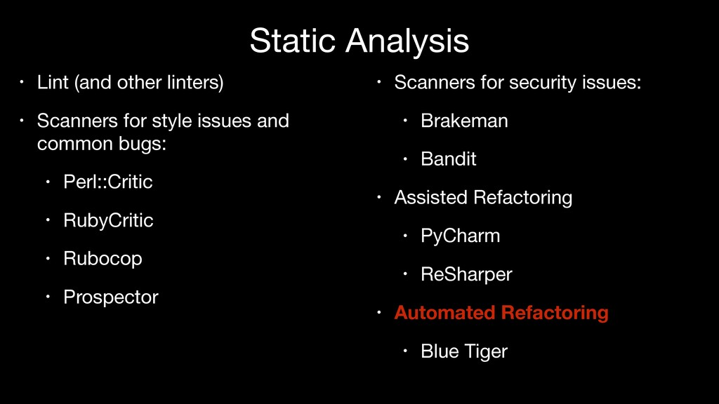 Static Analysis • Lint (and other linters)  • S...
