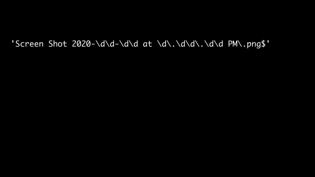 'Screen Shot 2020-\d\d-\d\d at \d\.\d\d\.\d\d P...