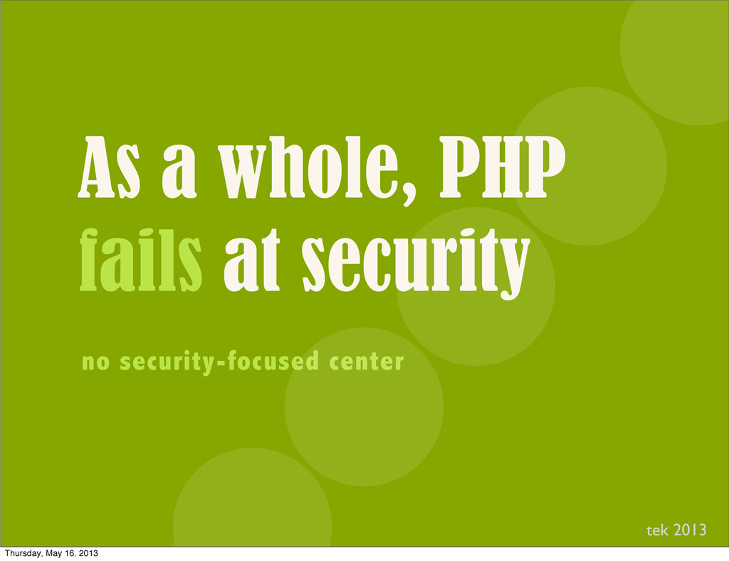 As a whole, PHP fails at security no security-f...