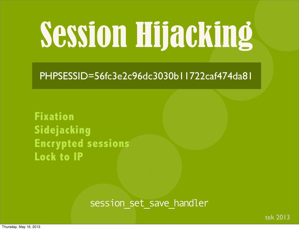 Session Hijacking I PHPSESSID=56fc3e2c96dc3030b...