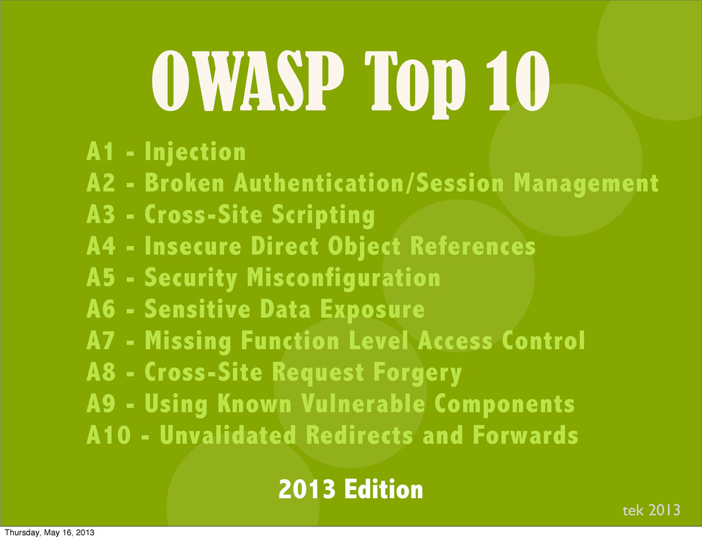 OWASP Top 10 I A1 - Injection A2 - Broken Authe...