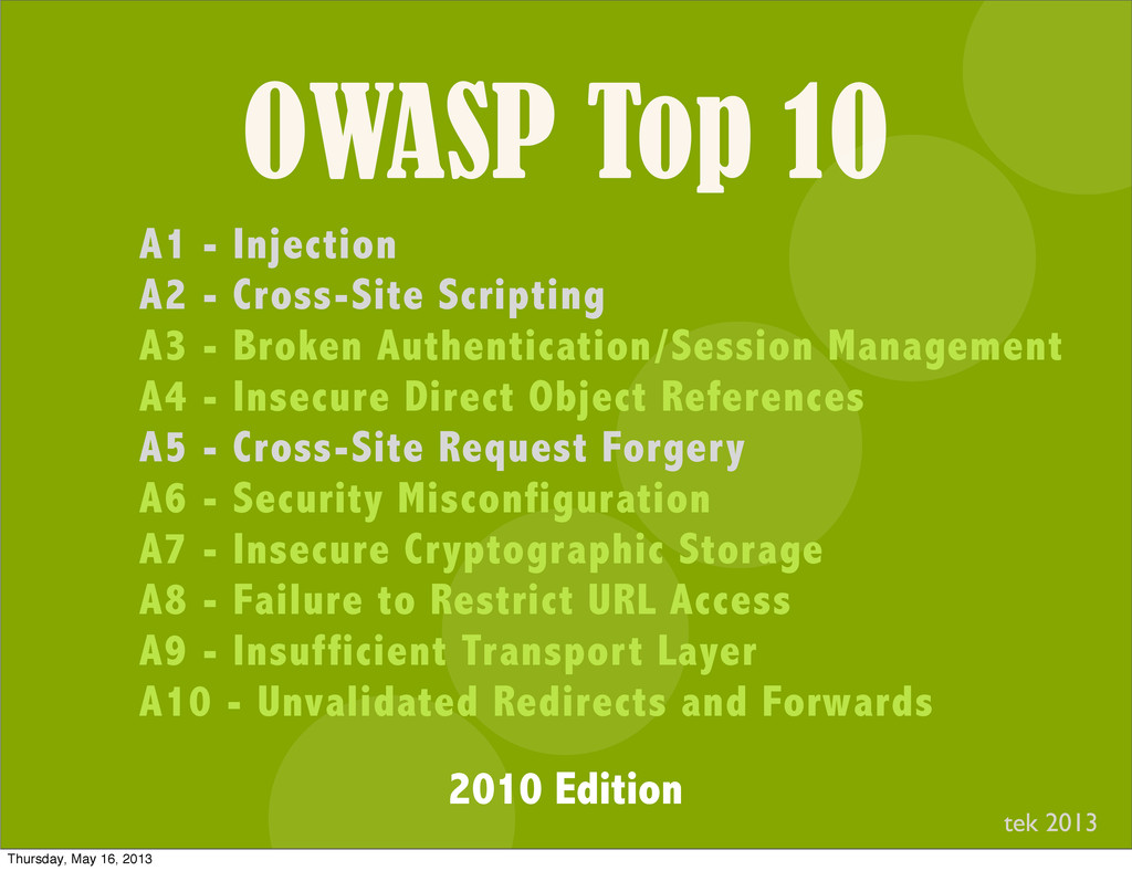 OWASP Top 10 I A1 - Injection A2 - Cross-Site S...