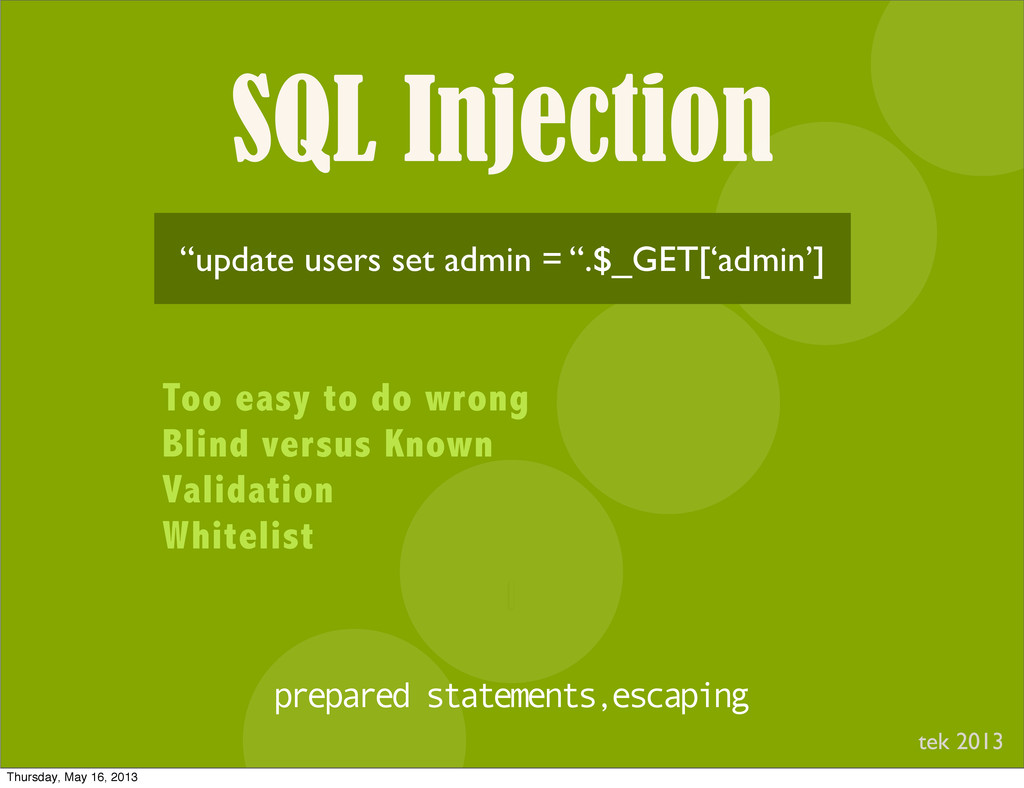 """SQL Injection I """"update users set admin = """".$_G..."""