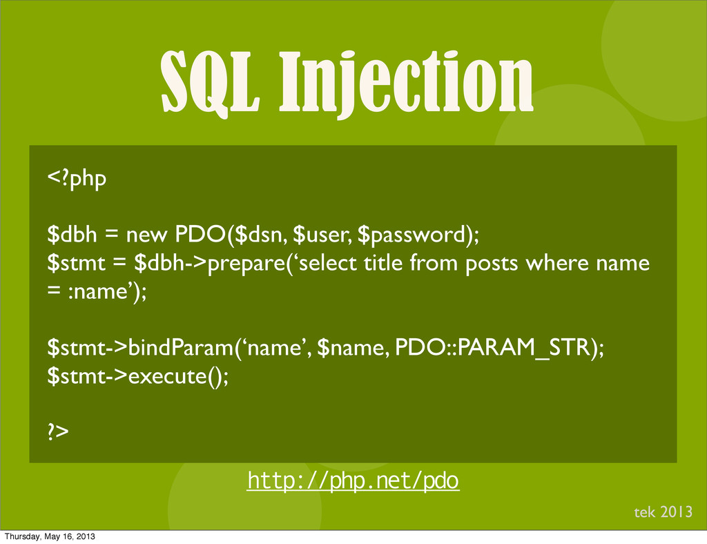 SQL Injection I <?php $dbh = new PDO($dsn, $use...
