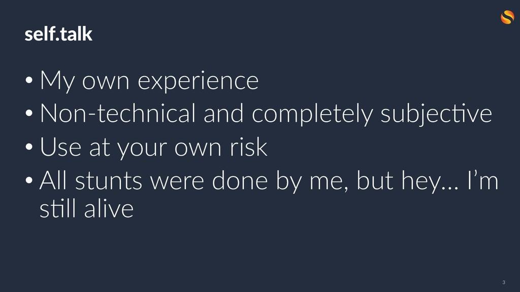 05.06 self.talk • My own experience • Non-techn...