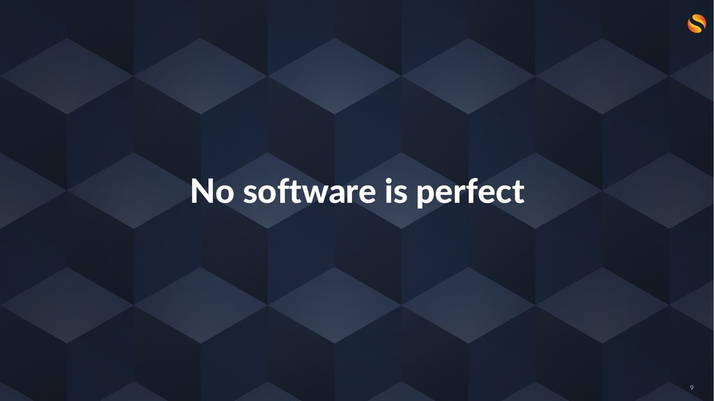 No software is perfect