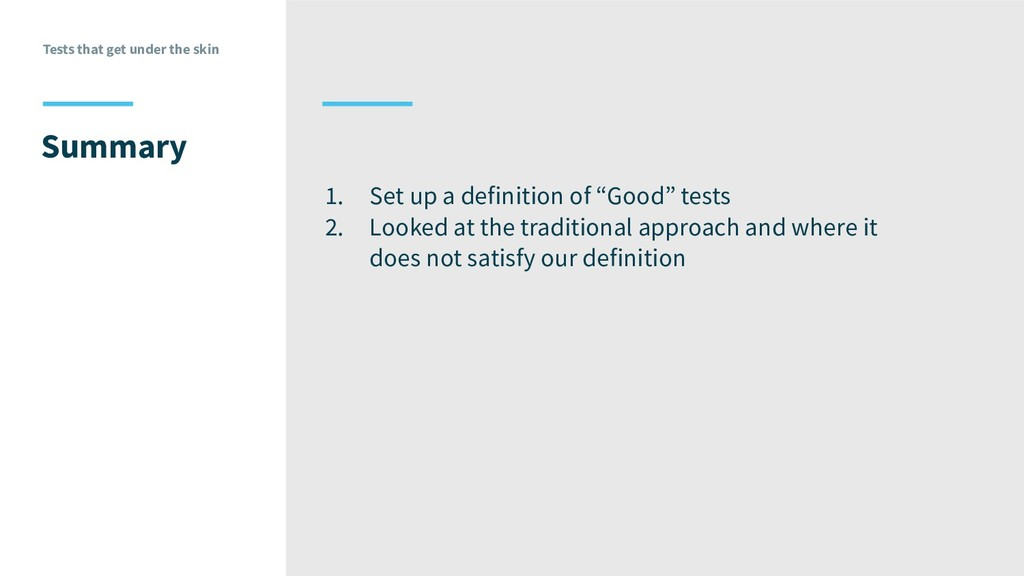 Tests that get under the skin Summary 1. Set up...