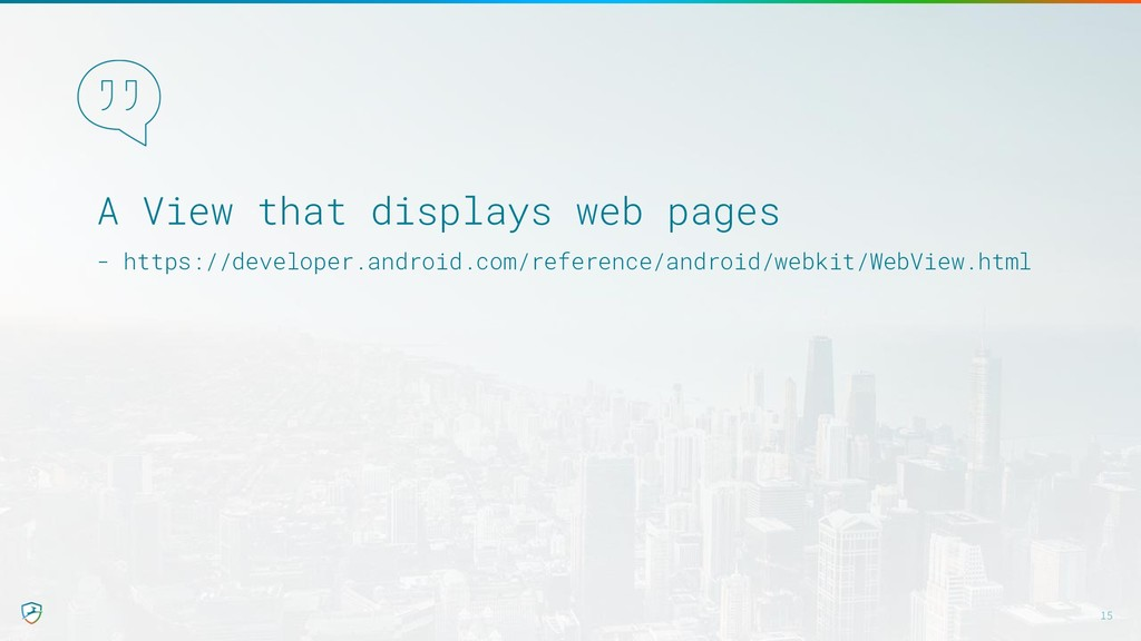 A View that displays web pages - https://develo...