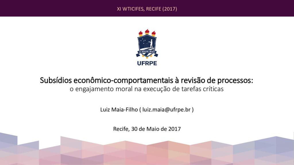 Subsídios econômico-comportamentais à revisão d...