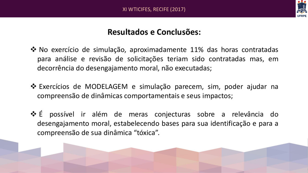 XI WTICIFES, RECIFE (2017) Resultados e Conclus...