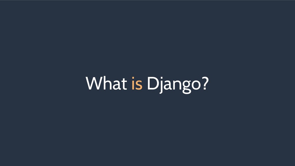 What is Django?