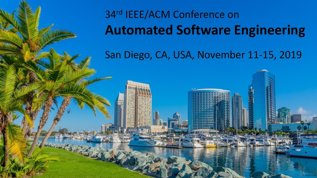 34rd IEEE/ACM Conference on Automated Software ...