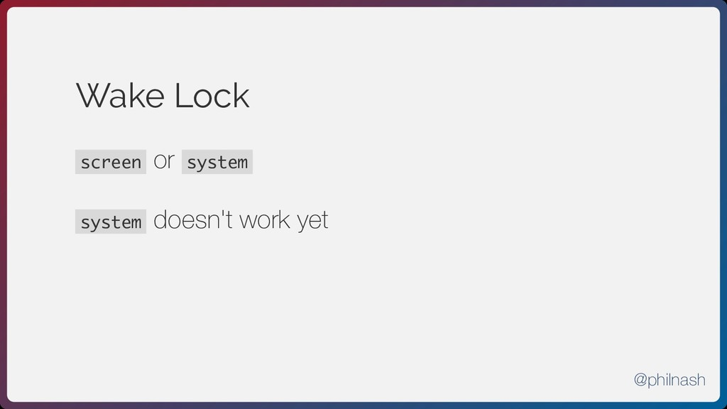 Wake Lock screen or system system doesn't work ...