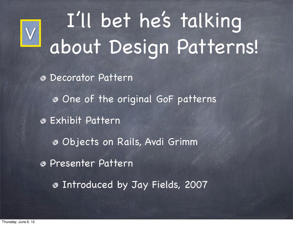 I'll bet he's talking about Design Patterns! De...