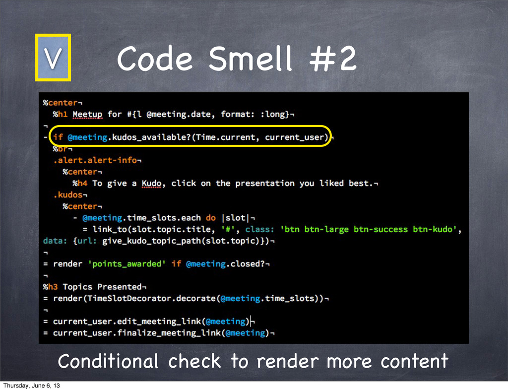 Code Smell #2 V Conditional check to render mor...