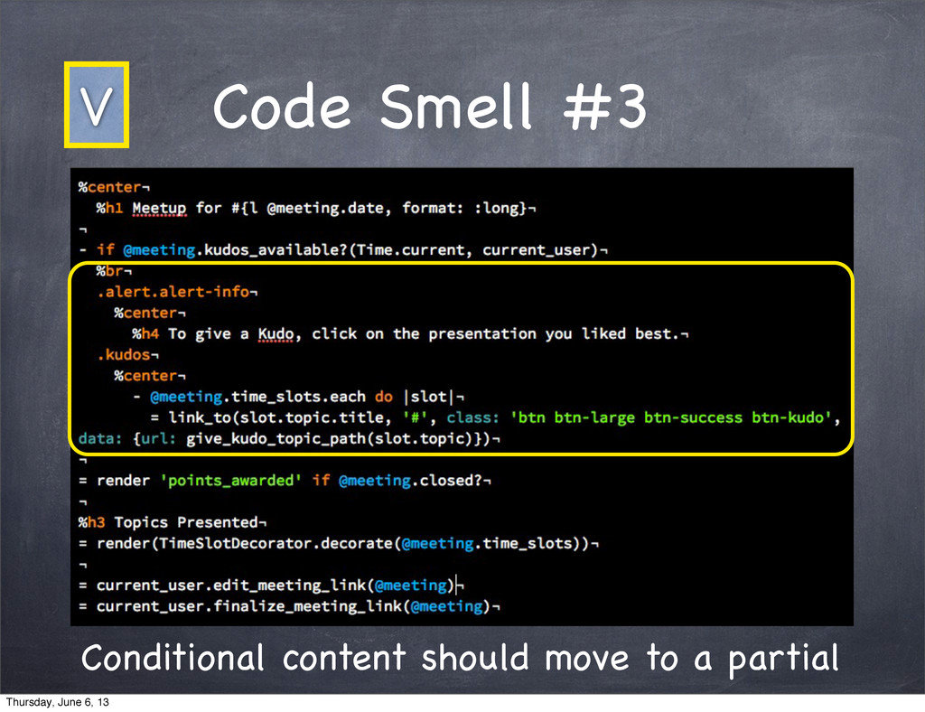 Code Smell #3 Conditional content should move t...