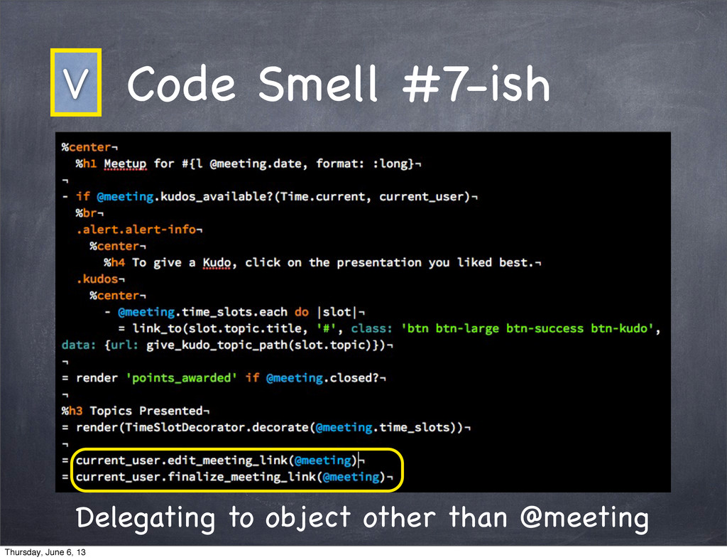 Code Smell #7-ish Delegating to object other th...