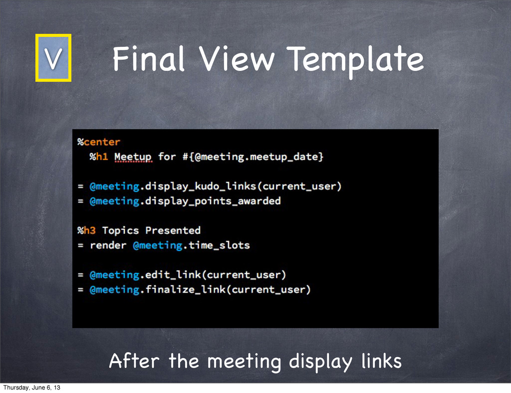 After the meeting display links Final View Temp...