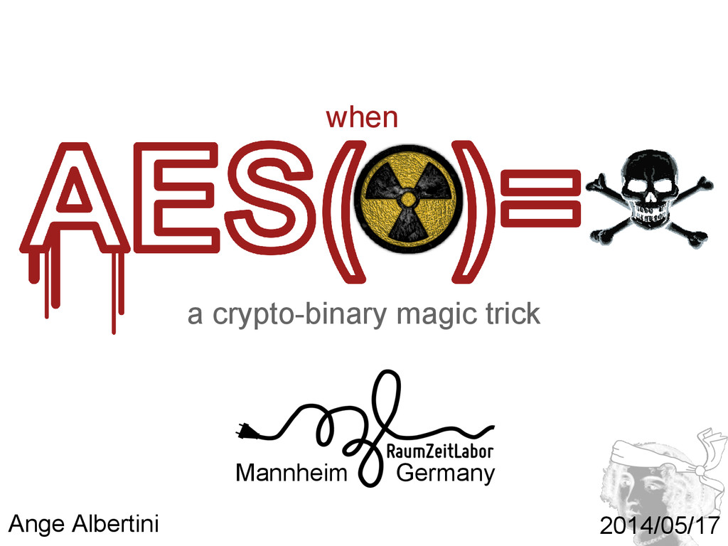 a crypto-binary magic trick when when AES(☢) = ...